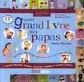 Didier Sustrac - Mon grand livre des papas. 1 CD audio