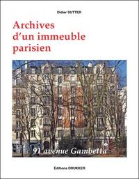 Didier Sutter - Archives d'un immeuble parisien - 91 avenue Gambetta.