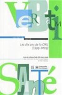 Didier Tabuteau et Jean-François Chadelat - Les dix ans de la CMU (1999 - 2009).