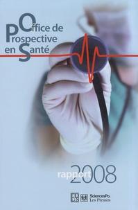 Didier Tabuteau - Office de Prospective en Santé - Rapport 2008.