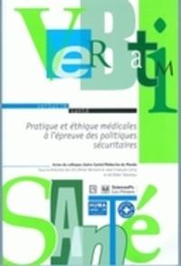 Deedr.fr Pratique et éthique médicales à l'épreuve des politiques sécuritaires - Actes du colloque chaire Santé/Médecins du Monde Image