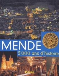Didier Taillefer - Mende 2000 ans d'histoire.
