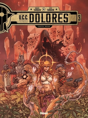 UCC Dolores Tome 3 Cristal rouge