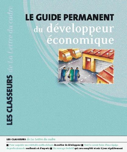 Didier Tcherkachine et Martine Dupessey - Le guide permanent du developpeur économique - Pack en 2 volumes : Tomes 1 et 2.