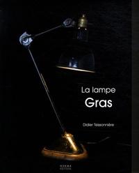 Didier Teissonière - La lampe Gras.