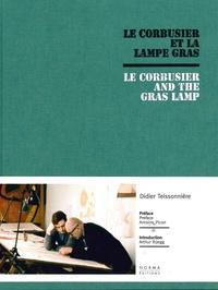 Didier Teissonnière - Le Corbusier et la lampe Gras.