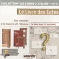 Didier Ternon - Le Livre des Cotes - Des meubles à la mesure de l'homme.