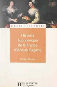Didier Terrier et Robert Muchembled - Histoire économique de la France d'Ancien régime.