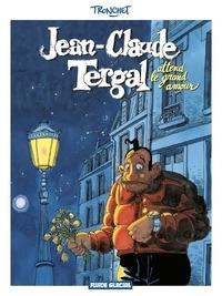 Didier Tronchet - Jean-Claude Tergal Tome 2 : Jean-Claude Tergal attend le grand amour.
