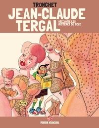 Didier Tronchet - Jean-Claude Tergal Tome 5 : Jean-Claude Tergal découvre les mystères du sexe.