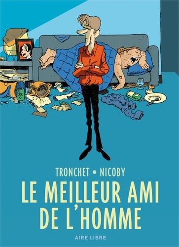 Didier Tronchet et  Nicoby - Le meilleur ami de l'homme - Avec un ex-libris numéroté.