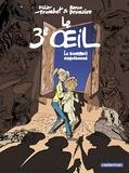 Didier Tronchet et  Baron Brumaire - Le troisième oeil Tome 1 : Le sommeil empoisonné.