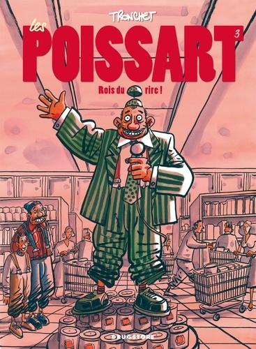 Didier Tronchet - Les Poissart Tome 3 : Rois du rire !.