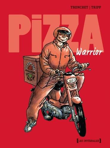 Didier Tronchet et Jean-Louis Tripp - Pizza Warrior.