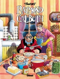 Didier Tronchet - Raymond Calbuth Tome 1.