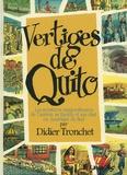 Didier Tronchet - Vertiges de Quito - Les aventures extraordinaires de l'auteur, sa famille et son chat en Amérique du Sud.