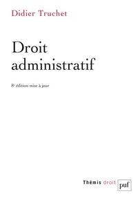 Didier Truchet - Droit administratif.