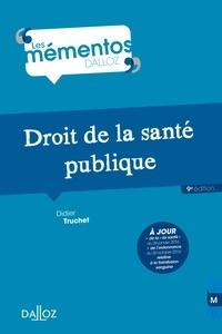 Didier Truchet - Droit de la santé publique.