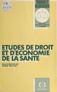 Didier Truchet - Études de droit et d'économie de la santé.