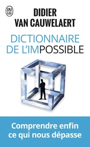 Dictionnaire de l'impossible - Didier Van Cauwelaert |