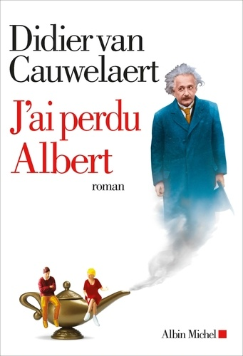 Didier Van Cauwelaert - J'ai perdu Albert.