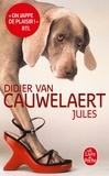 Didier Van Cauwelaert - Jules.