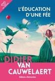 Didier Van Cauwelaert - L'éducation d'une fée.