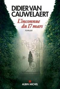 Didier Van Cauwelaert et Didier Van Cauwelaert - L'Inconnue du 17 mars.