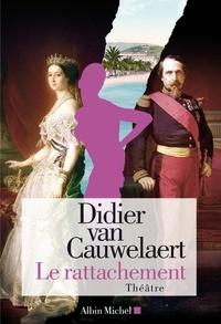 Didier Van Cauwelaert et Didier Van Cauwelaert - Le Rattachement.