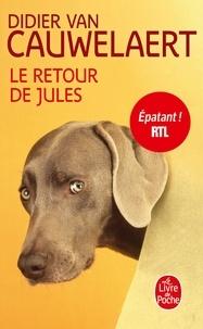 Didier Van Cauwelaert - Le retour de Jules.