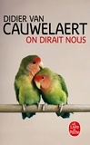 Didier Van Cauwelaert - On dirait nous.