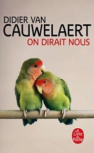 Ebook gratuit télécharger italiano ipad On dirait nous RTF DJVU par Didier Van Cauwelaert