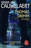 Didier Van Cauwelaert - Thomas Drimm L'intégrale : .