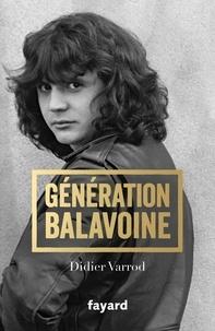 Didier Varrod - Génération Balavoine.