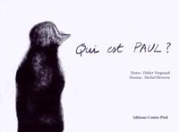 Didier Vergnaud et Michel Herreria - Qui est Paul ?.