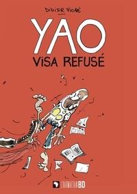 Téléchargez des ebooks gratuits au format pdb Yao  - Visa refusé (French Edition) RTF DJVU