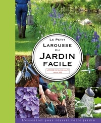 Didier Willery - Le petit Larousse du jardin facile.