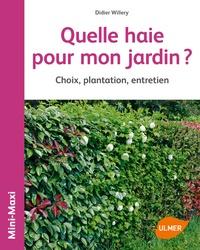 Histoiresdenlire.be Quelle haie pour mon jardin ? - Choix, plantation, entretien Image