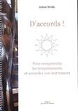 Didier Wolfs - D'accords ! - Pour comprendre les tempéraments et accorder son instrument.