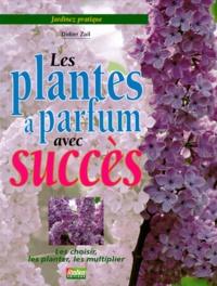 Les plantes à parfum avec succès.pdf