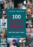 Die 100 besten Filme aller Zeiten - Die Liste aller Listen.