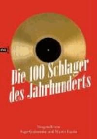 Die 100 Schlager des Jahrhunderts - Vorgestellt von Martin Lücke und Ingo Grabowsky.