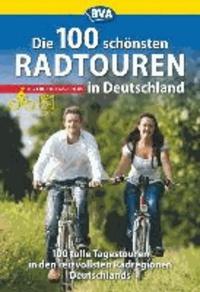 Die 100 schönsten Radtouren in Deutschland.