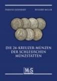 Die 24-Kreuzer-Münzen der schlesischen Münzstätten - (Verlagstitel).