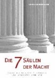 Die 7 Säulen der Macht.