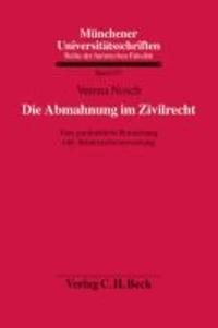 Die Abmahnung im Zivilrecht - Eine ganzheitliche Betrachtung inkl. Schutzrechtsverwarnung.