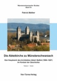 Die Abteikirche zu Münsterschwarzach - Das Hauptwerk des Architekten Albert Boßlet (1880 - 1957) im Kontext der Geschichte.