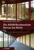 Die ADGB-Bundesschule bei Berlin.