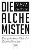 Die Alchemisten - Die geheime Welt der Zentralbanker.