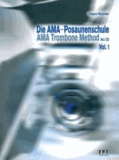 Die AMA-Posaunenschule Vol. 1 - AMA Trombone Method.